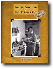 How To Cook Like Your Grandmother: Illustrated