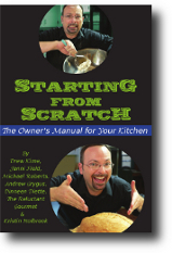 Starting From Scratch: The Owner's Manual for Your Kitchen