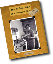 How To Cook Like Your Grandmother